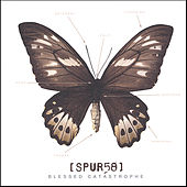 Play & Download Blessed Catastrophe by Spur 58 | Napster