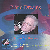 Play & Download Piano Dreams by Maurice Horne | Napster
