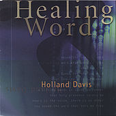 Play & Download Healing Word by Holland Davis | Napster