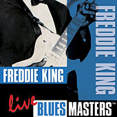 Blues Masters by Freddie King