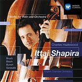 Play & Download Bruch: Violin Concerto etc by Ittai Shapira | Napster