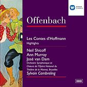 Offenbach: Les Contes d'Hoffmann Highlights by Bruxelles Orchestre Symphonique de l'Opéra National
