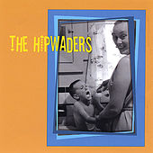 The Hipwaders by The Hipwaders