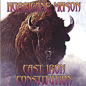 Play & Download Cast Iron Constitution by Hurricane Mason | Napster