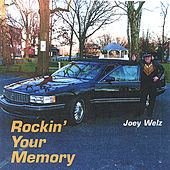 Play & Download Rockin' Your Memory by Joey Welz | Napster