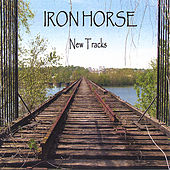 Play & Download New tracks by Iron Horse | Napster
