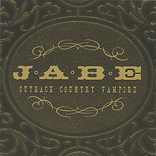 Play & Download Outback Country Vampire by Jabe | Napster