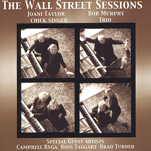 Play & Download The Wall Street Sessions by Joani Taylor | Napster