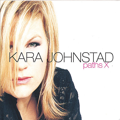 Play & Download Paths X by Kara Johnstad | Napster