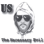 Play & Download The Necessary Evil by Us | Napster