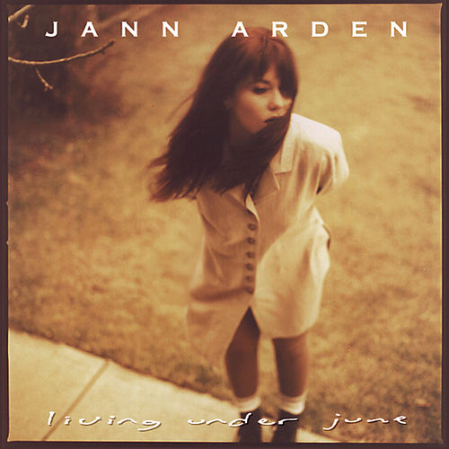 Living Under June by Jann Arden