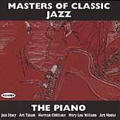 Masters Of Classic Jazz: The Piano by Various Artists