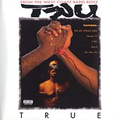 Play & Download True by Tru | Napster
