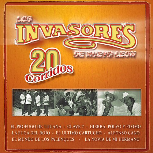 Play & Download 20 Corridos by Los Invasores De Nuevo Leon | Napster