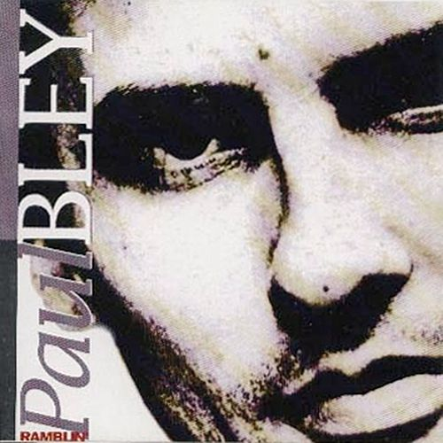Play & Download Ramblin' by Paul Bley | Napster