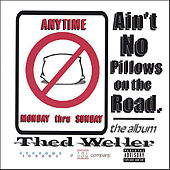 Ain't No Pillows On The Road by Various Artists