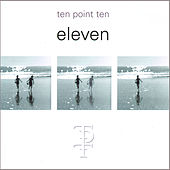 Eleven by Ten Point Ten
