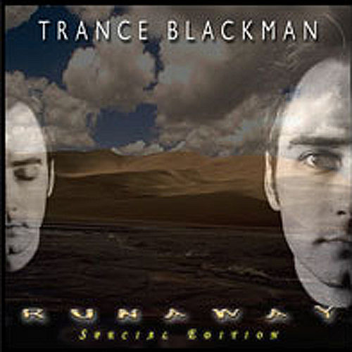 Play & Download Runaway - Special Edition by Trance Blackman | Napster