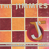 Play & Download Someone Has To Play Last by The Jimmies | Napster