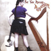 Not Your Average...Anything by Tanya Brody