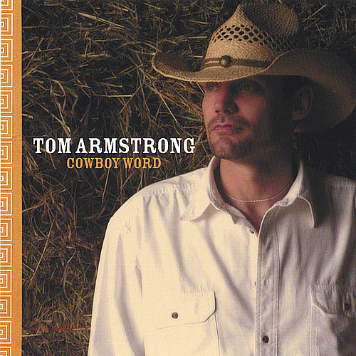 Cowboy Word by Tom Armstrong