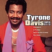 Play & Download Super Hits by Tyrone Davis | Napster
