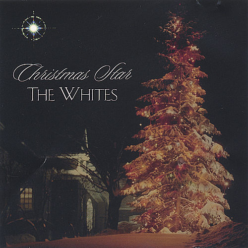 Play & Download Christmas Star by The Whites | Napster