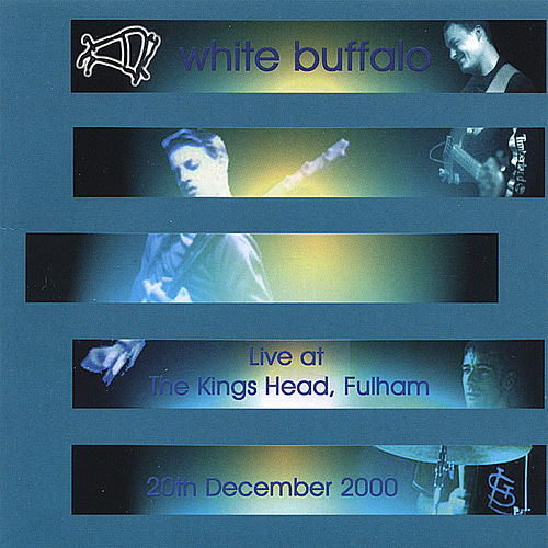 Live At The Kings Head by The White Buffalo