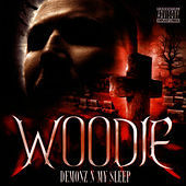 Demonz -n- My Sleep by Woodie