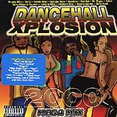 Play & Download Dancehall Xplosion 2000 by Various Artists | Napster