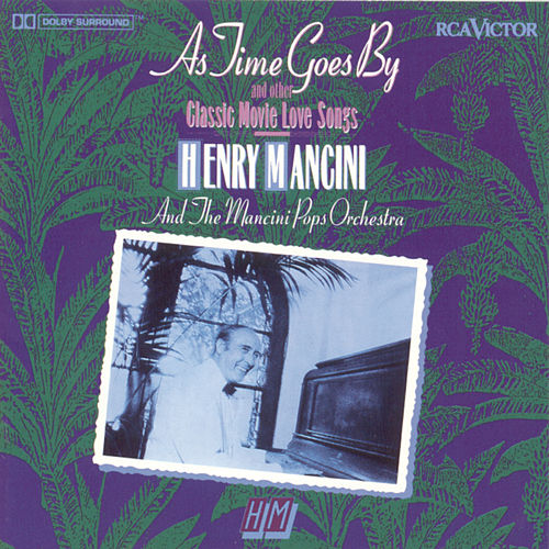 As Time Goes By & Other Classic Movie Love Songs by Henry Mancini