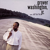 Next Exit von Grover Washington, Jr.