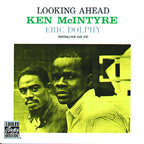 Play & Download Looking Ahead by Ken McIntyre | Napster