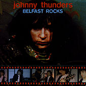 Belfast Nights by Johnny Thunders