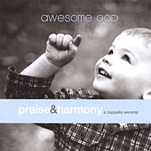 Awesome God: A Cappella Worship by Keith Lancaster