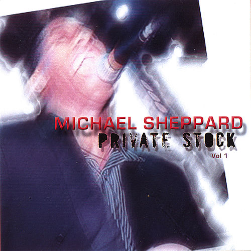 Play & Download Private Stock by Michael Sheppard | Napster