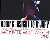 Adding Insight To Injury by Mike Welch