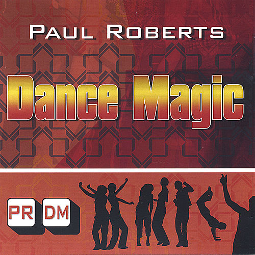 Dance Magic by Paul Roberts