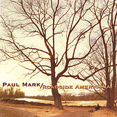 Play & Download Roadside Americana by Paul Mark | Napster