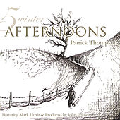 5 Winter Afternoons by Patrick Thompson