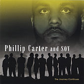 Play & Download The Journey Continues by Phillip Carter | Napster