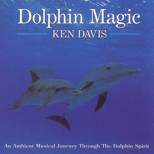 Dolphin Magic by Ken Davis