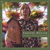 Play & Download Summer Cherry Ghosts by Timothy Monger | Napster