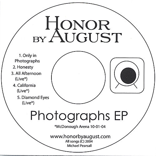 Play & Download Photographs EP by Honor by August | Napster