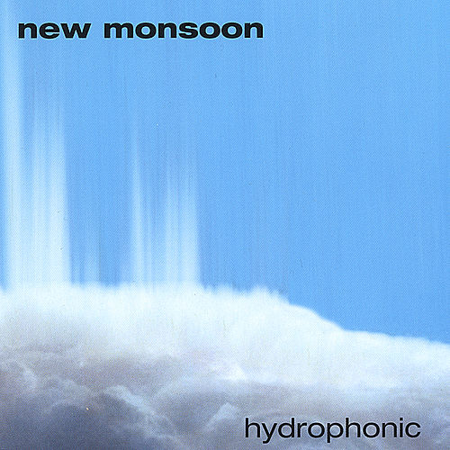 Play & Download hydrophonic by New Monsoon | Napster