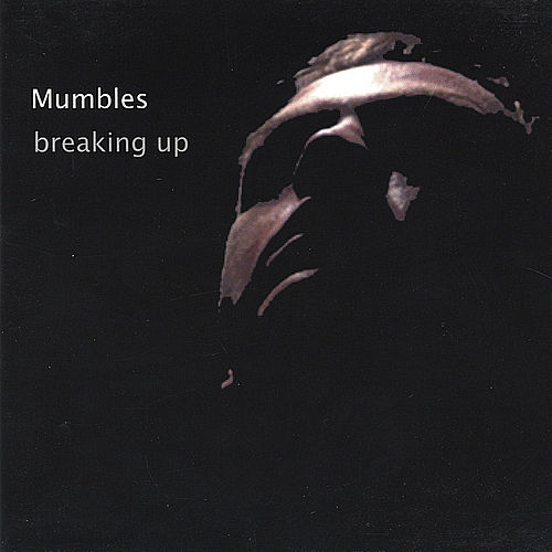 Play & Download Breaking Up by Mumbles | Napster