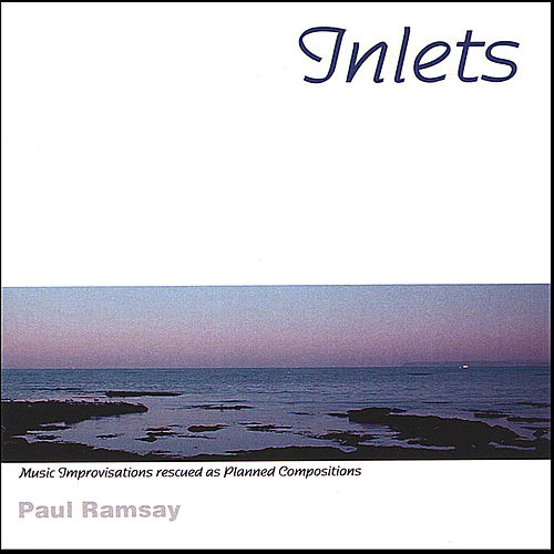 Play & Download Inlets by Paul Ramsay | Napster