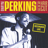 Play & Download She Ate My Haircut by Dwayne Perkins | Napster