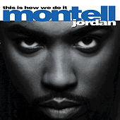 Play & Download This Is How We Do It by Montell Jordan | Napster