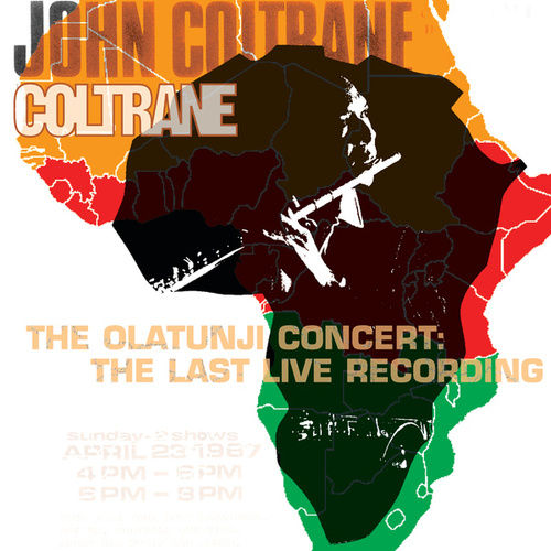 Play & Download The Olatunji Concert: The Last Live Recording by John Coltrane | Napster